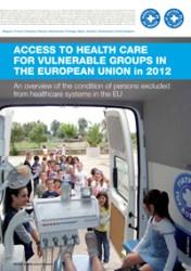 2012: Η πρόσβαση στην υγεία για τις ευάλωτες ομάδες των κρατών μελών της Ευρωπαϊκής Ένωσης