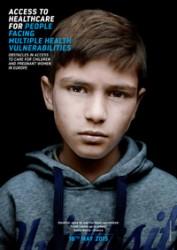 Πρόσβαση στην υγειονομική περίθαλψη για άτομα που αντιμετωπίζουν πολλαπλές ευαλωτότητες. Εμπόδια στην πρόσβαση σε περίθαλψη για παιδιά και εγκύους στην Ευρώπη.